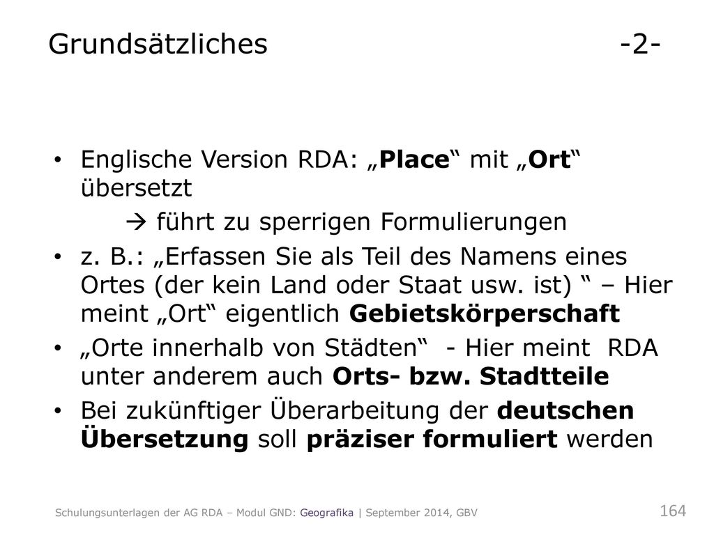 """Grundsätzliches -2- Englische Version RDA: """"Place mit """"Ort übersetzt"""
