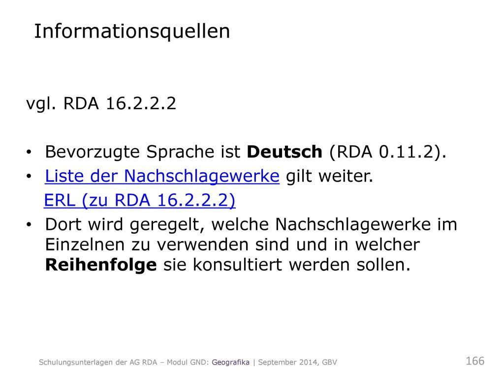 Informationsquellen vgl. RDA 16.2.2.2