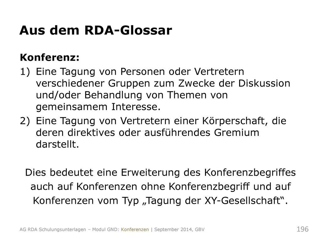 Aus dem RDA-Glossar Konferenz: