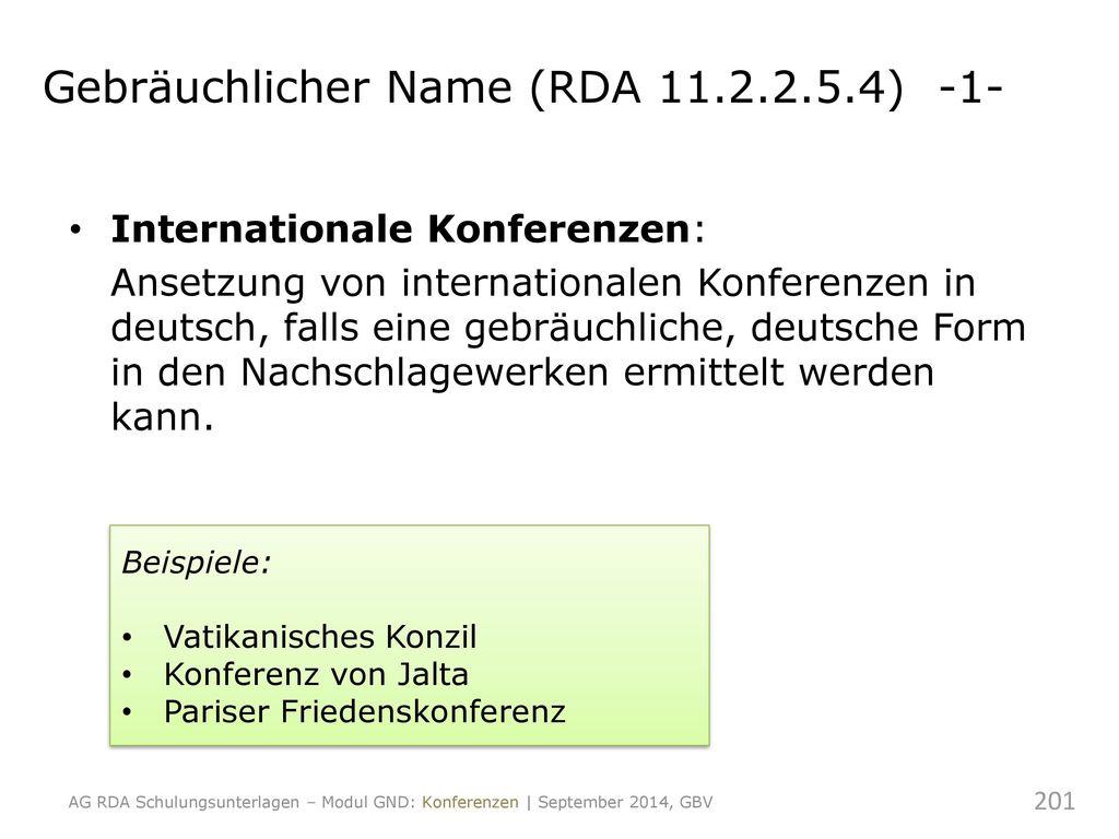 Gebräuchlicher Name (RDA 11.2.2.5.4) -1-