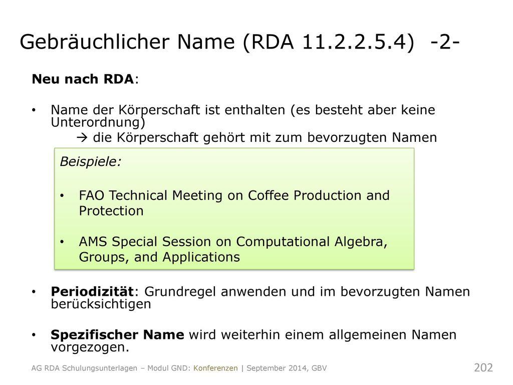 Gebräuchlicher Name (RDA 11.2.2.5.4) -2-
