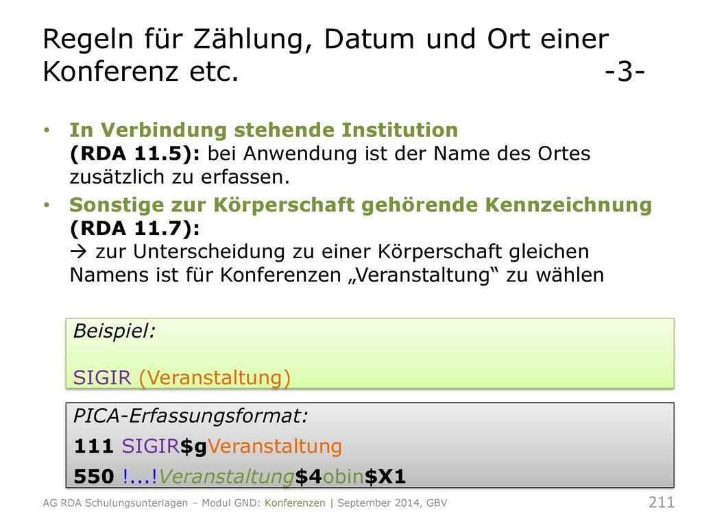 Regeln für Zählung, Datum und Ort einer Konferenz etc. -3-