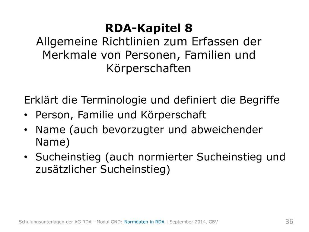 RDA-Kapitel 8 Allgemeine Richtlinien zum Erfassen der Merkmale von Personen, Familien und Körperschaften
