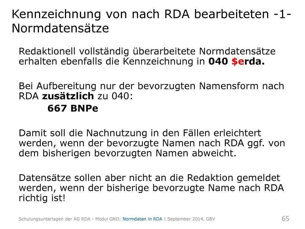 Kennzeichnung von nach RDA bearbeiteten -1-Normdatensätze