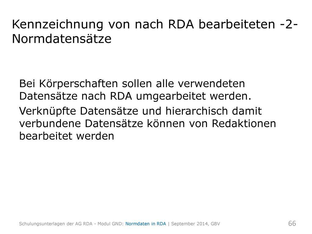 Kennzeichnung von nach RDA bearbeiteten -2-Normdatensätze