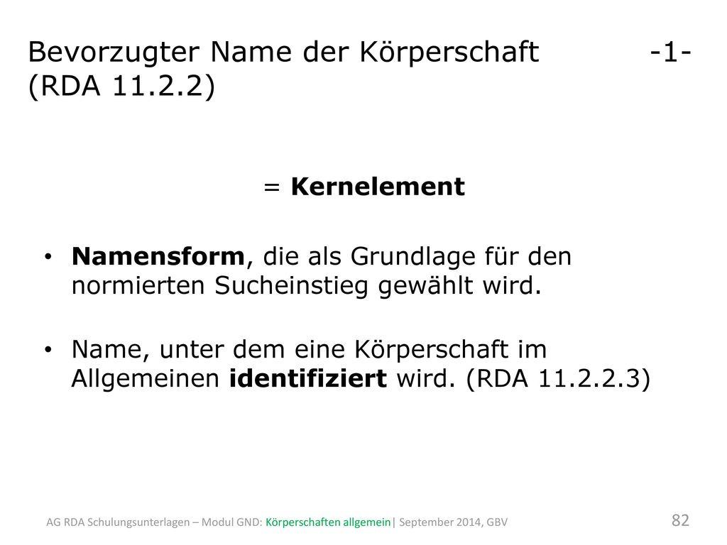 Bevorzugter Name der Körperschaft -1- (RDA 11.2.2)