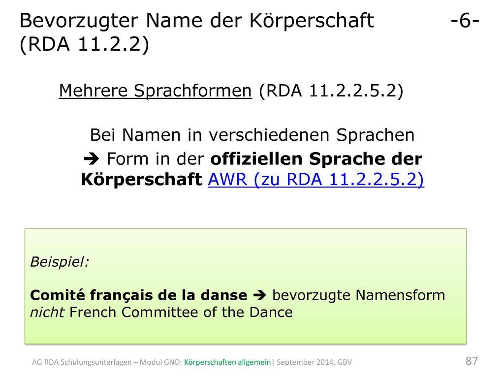 Bevorzugter Name der Körperschaft -6- (RDA 11.2.2)