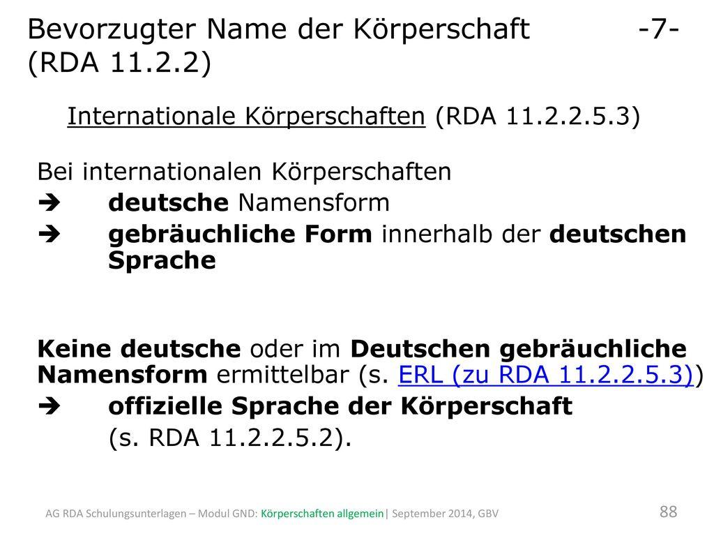 Bevorzugter Name der Körperschaft -7- (RDA 11.2.2)