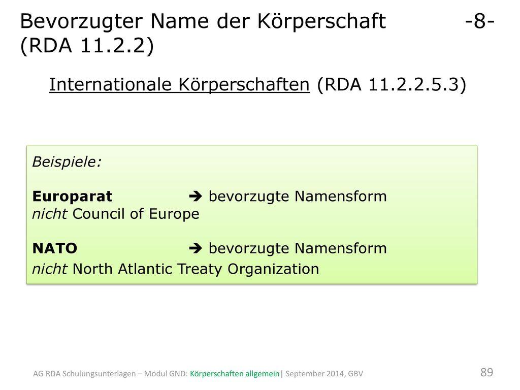 Bevorzugter Name der Körperschaft -8- (RDA 11.2.2)