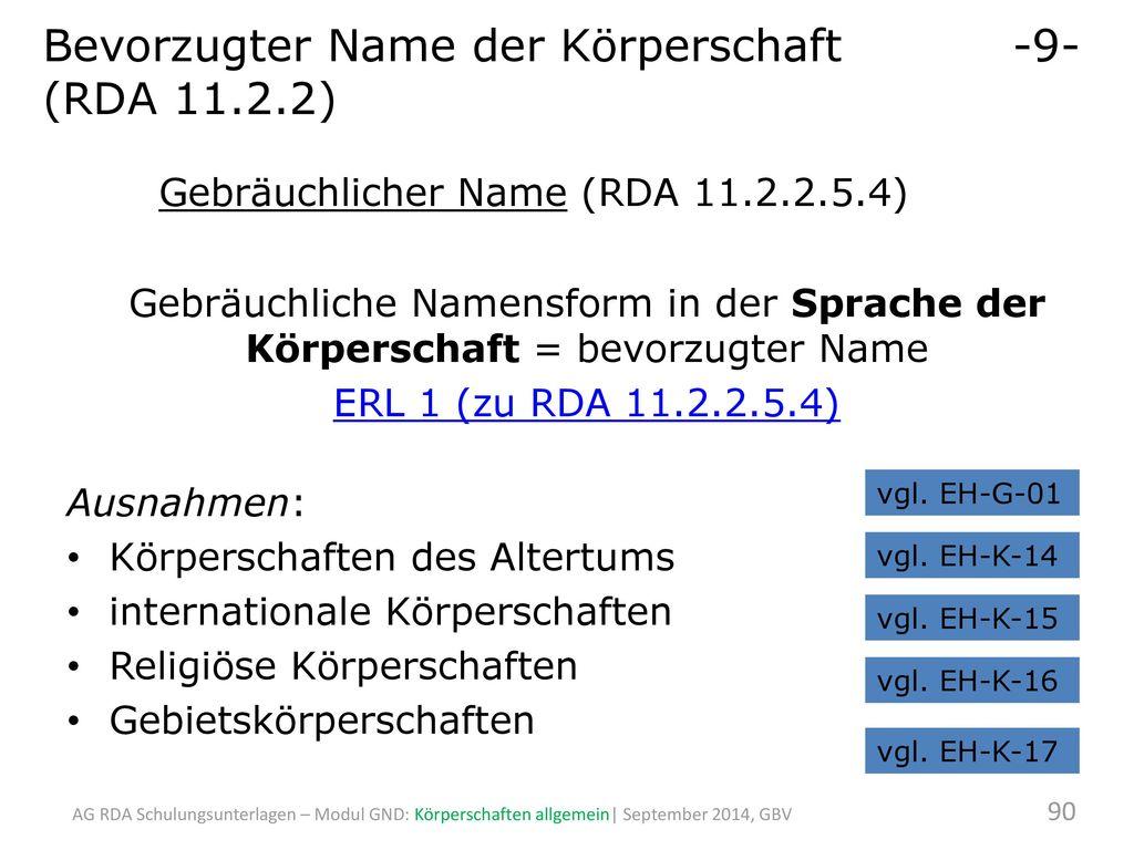 Bevorzugter Name der Körperschaft -9- (RDA 11.2.2)
