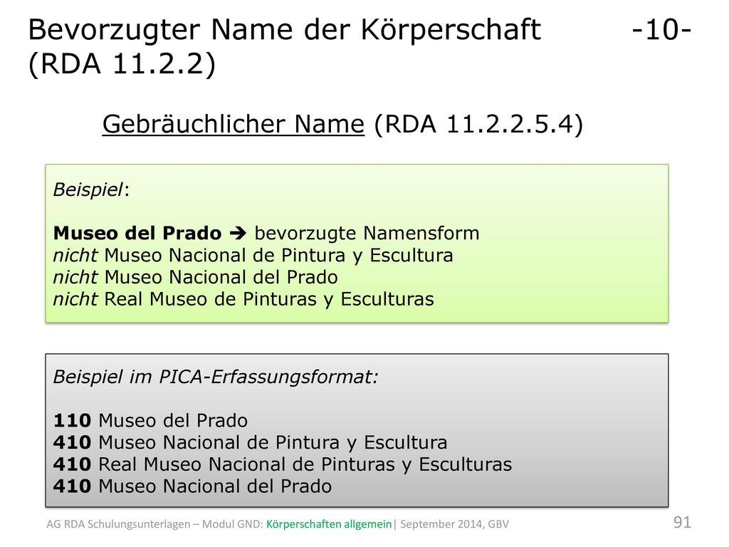 Bevorzugter Name der Körperschaft -10- (RDA 11.2.2)