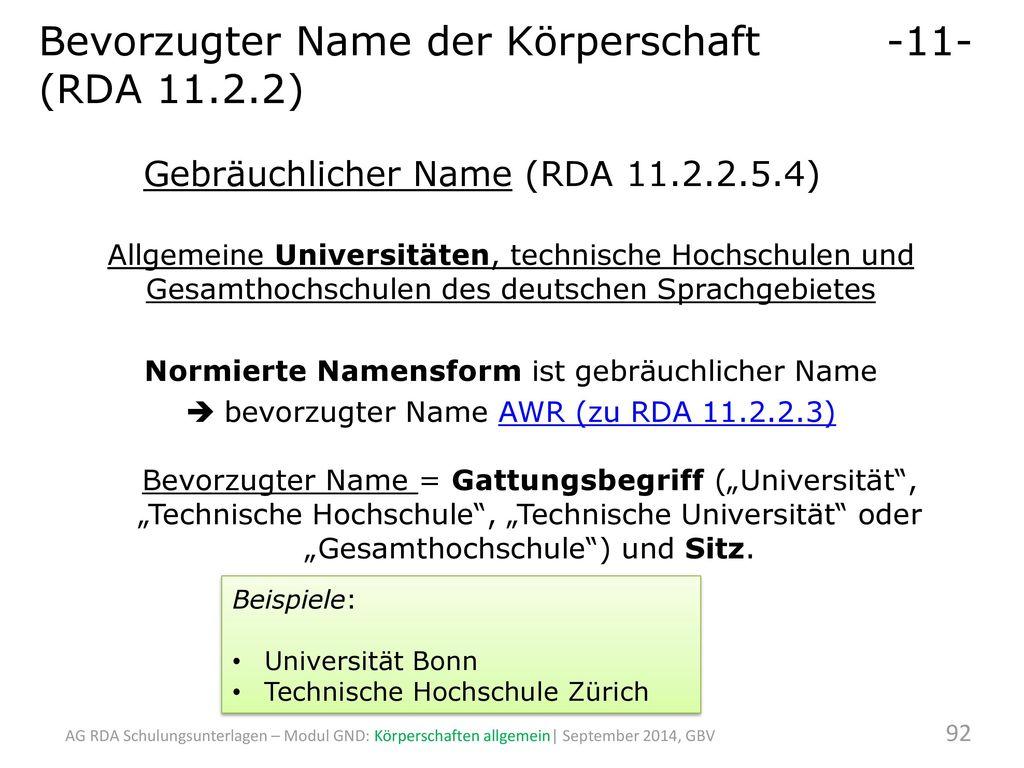 Normierte Namensform ist gebräuchlicher Name