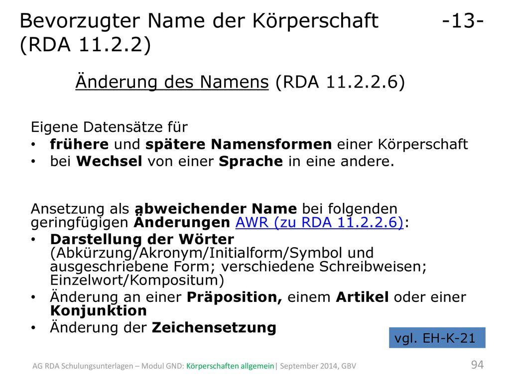 Bevorzugter Name der Körperschaft -13- (RDA 11.2.2)