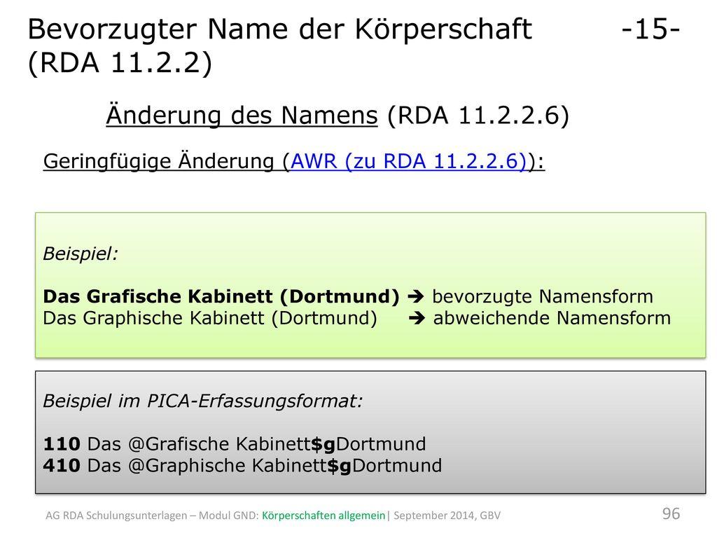 Bevorzugter Name der Körperschaft -15- (RDA 11.2.2)