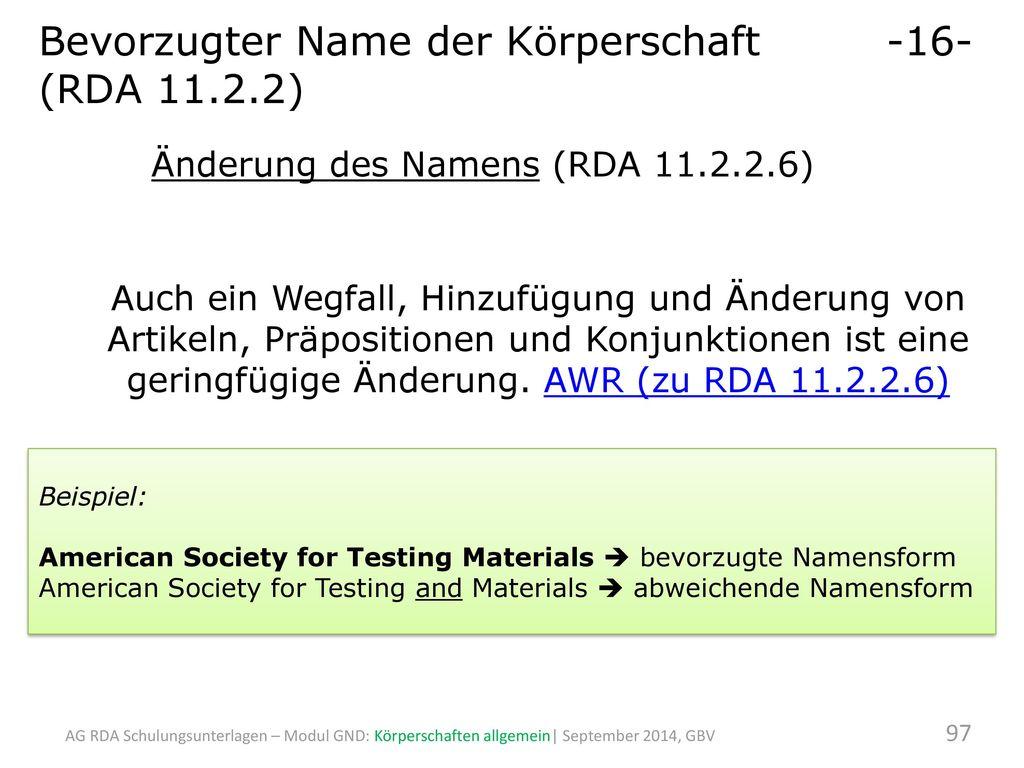 Bevorzugter Name der Körperschaft -16- (RDA 11.2.2)