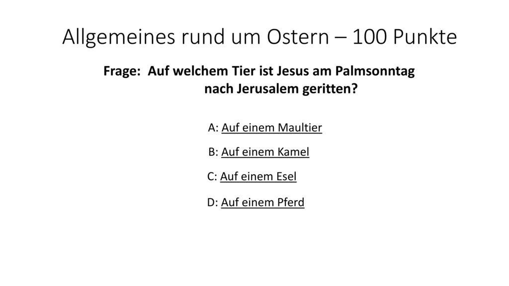 Allgemeines rund um Ostern – 100 Punkte