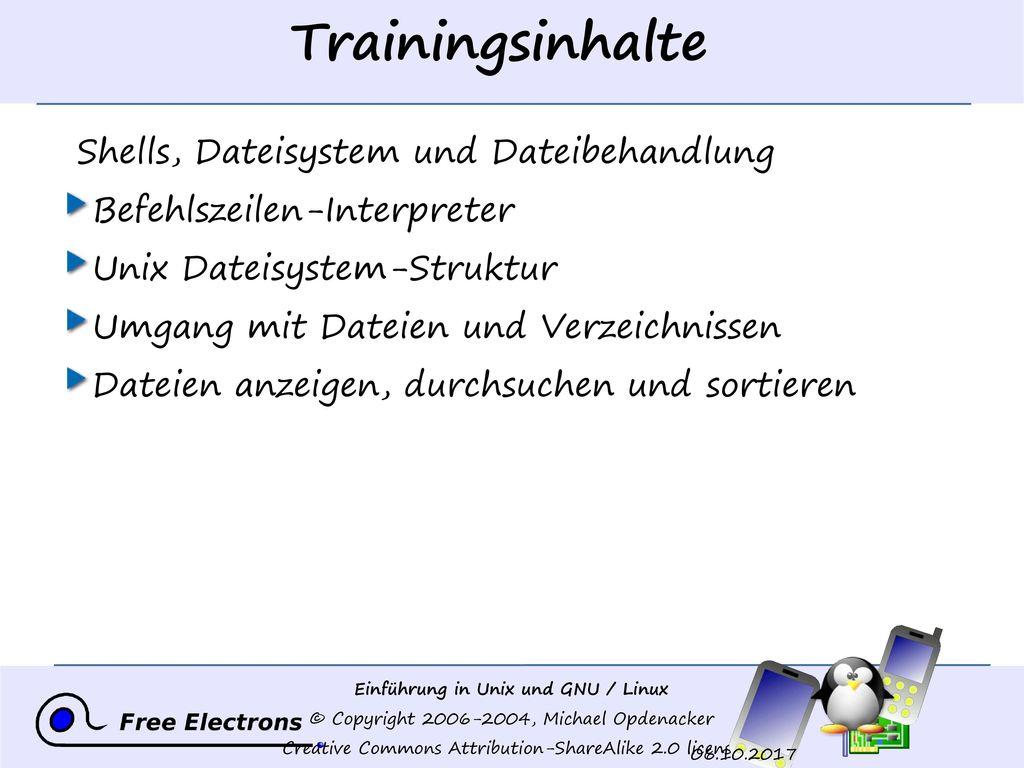 Trainingsinhalte Shells, Dateisystem und Dateibehandlung