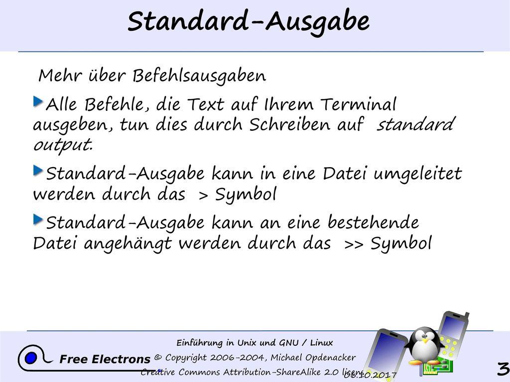 Standard-Ausgabe Mehr über Befehlsausgaben
