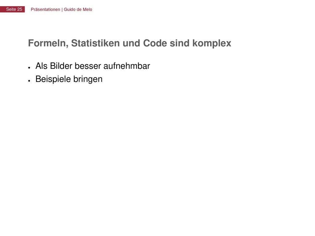 Formeln, Statistiken und Code sind komplex