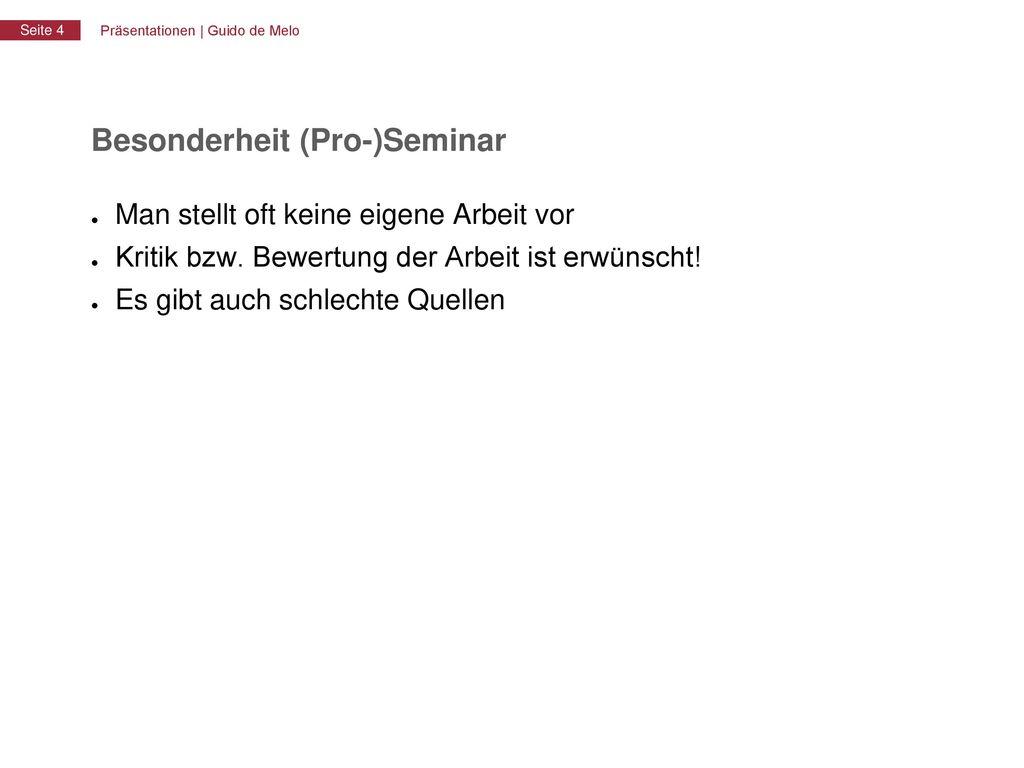Besonderheit (Pro-)Seminar