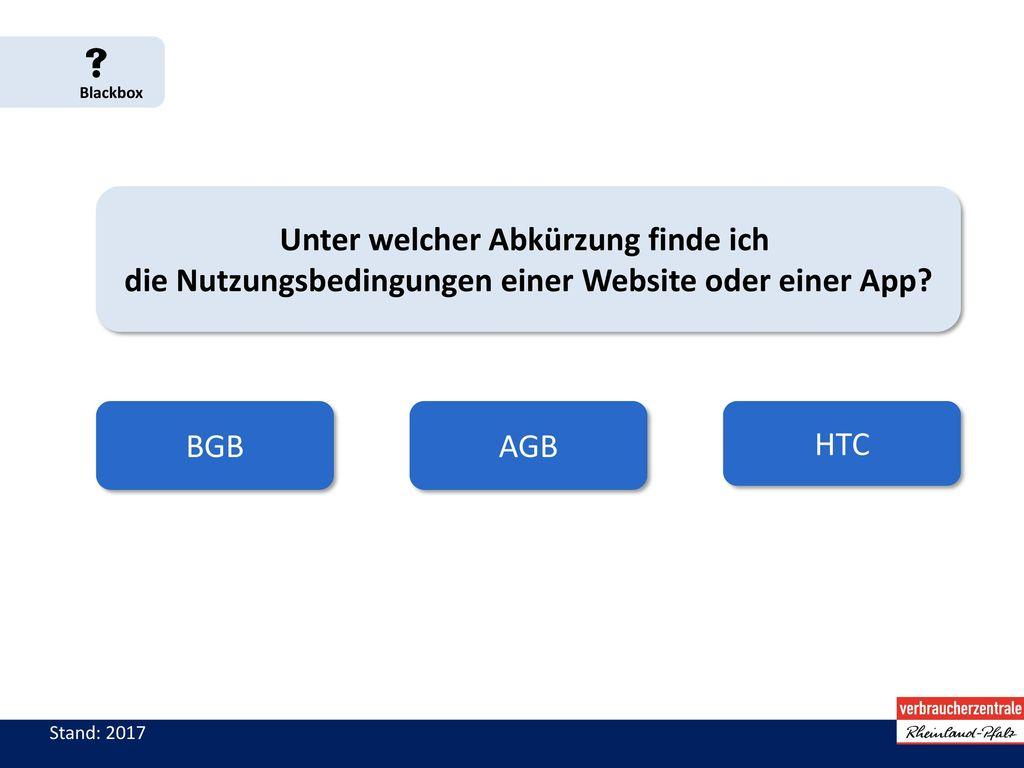  Blackbox Unter welcher Abkürzung finde ich die Nutzungsbedingungen einer Website oder einer App