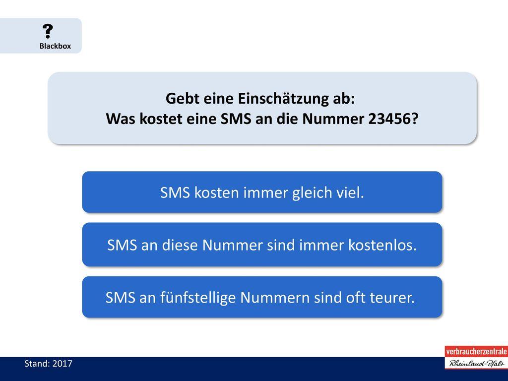 Gebt eine Einschätzung ab: Was kostet eine SMS an die Nummer 23456