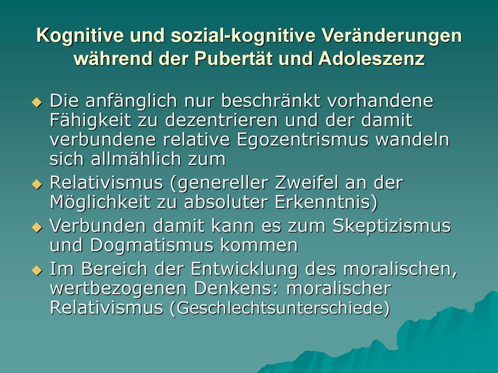 Kognitive und sozial-kognitive Veränderungen während der Pubertät und Adoleszenz
