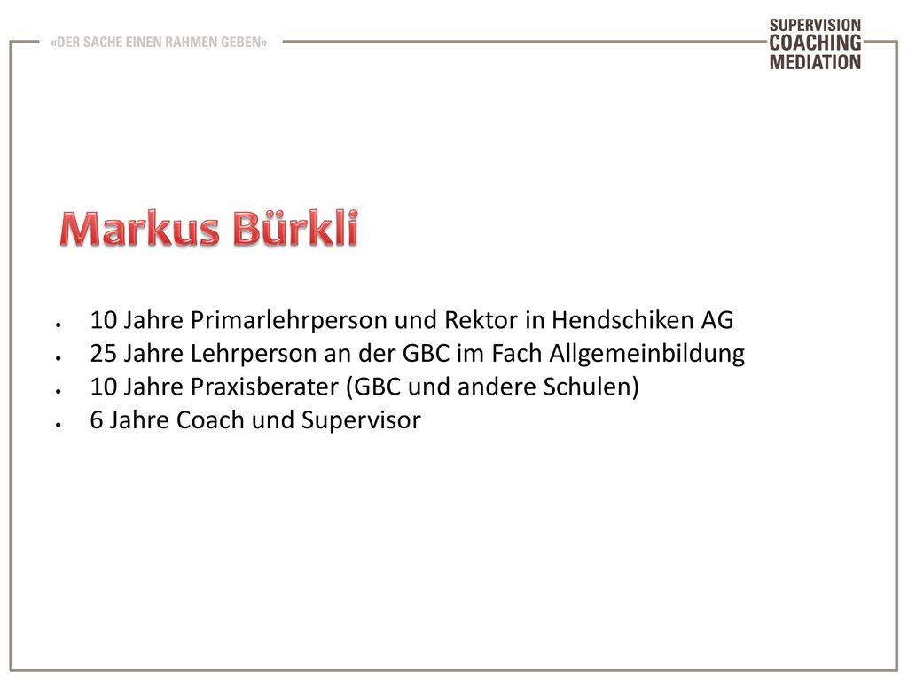 Markus Bürkli 10 Jahre Primarlehrperson und Rektor in Hendschiken AG