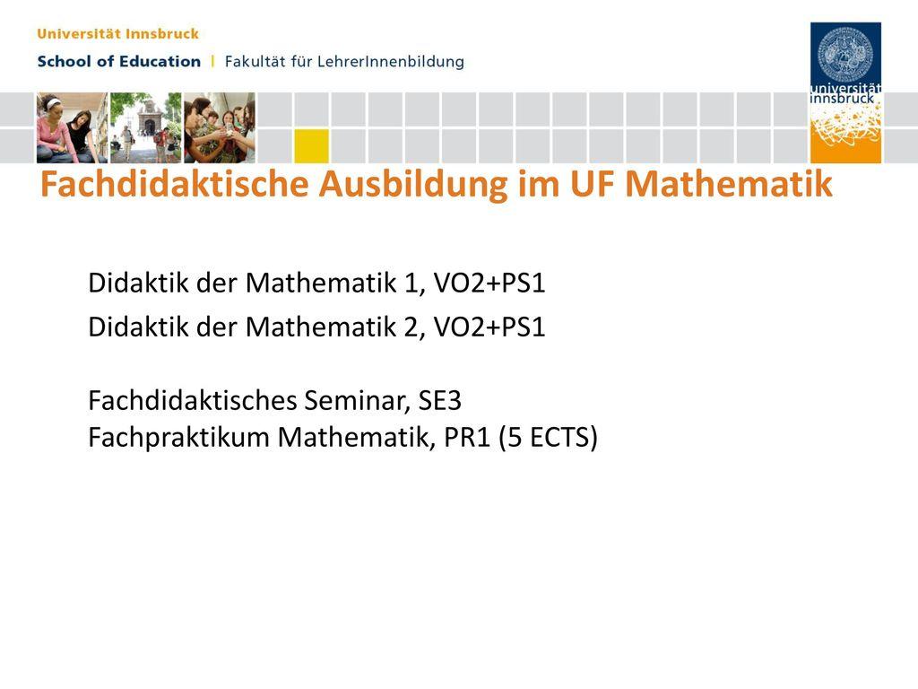 Fachdidaktische Ausbildung im UF Mathematik