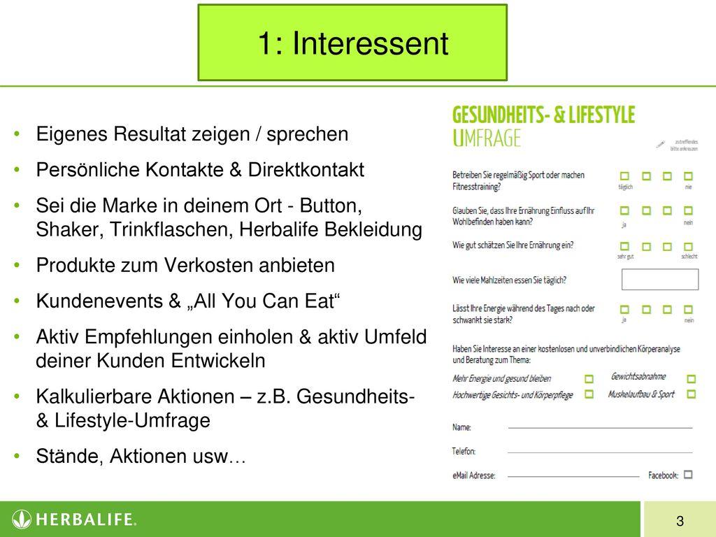 1: Interessent Eigenes Resultat zeigen / sprechen