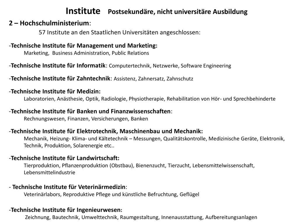 Institute Postsekundäre, nicht universitäre Ausbildung