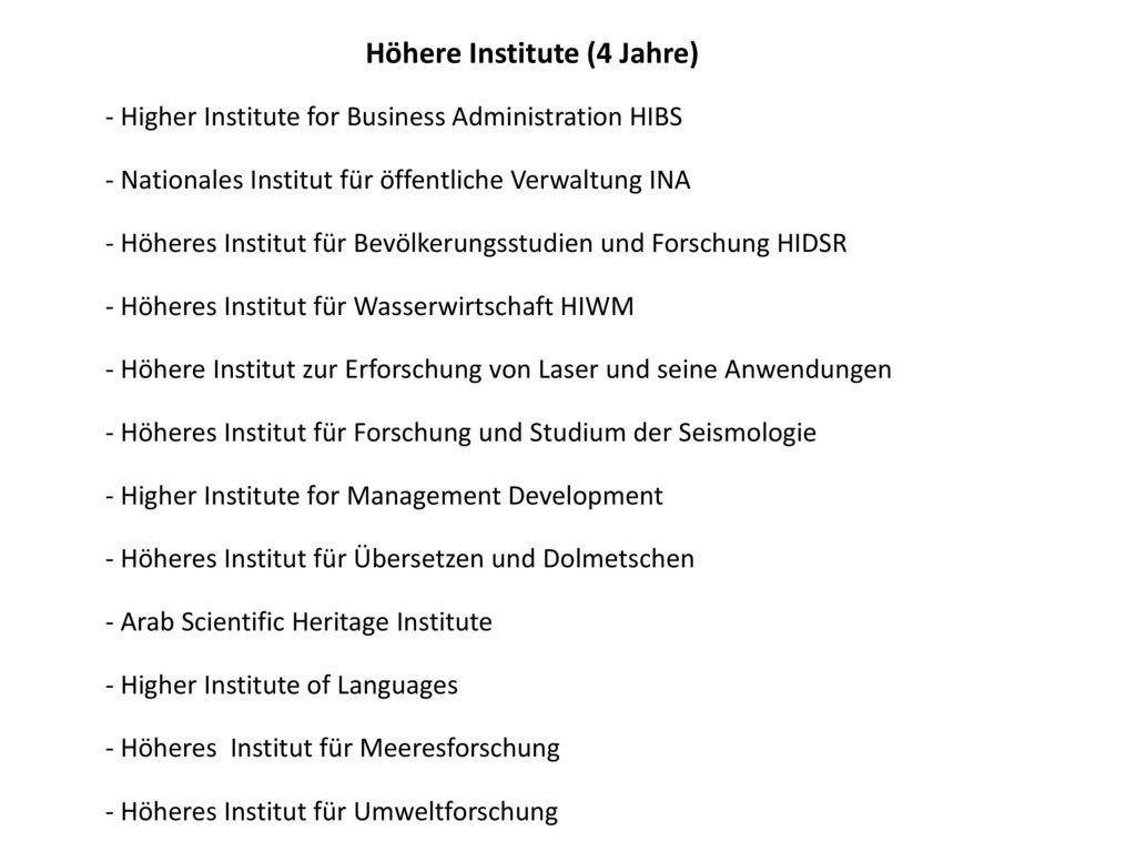 Höhere Institute (4 Jahre)
