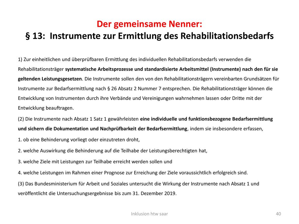 Der gemeinsame Nenner: § 13: Instrumente zur Ermittlung des Rehabilitationsbedarfs