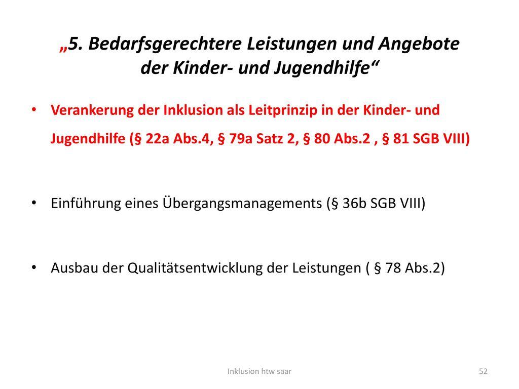 """""""5. Bedarfsgerechtere Leistungen und Angebote der Kinder- und Jugendhilfe"""