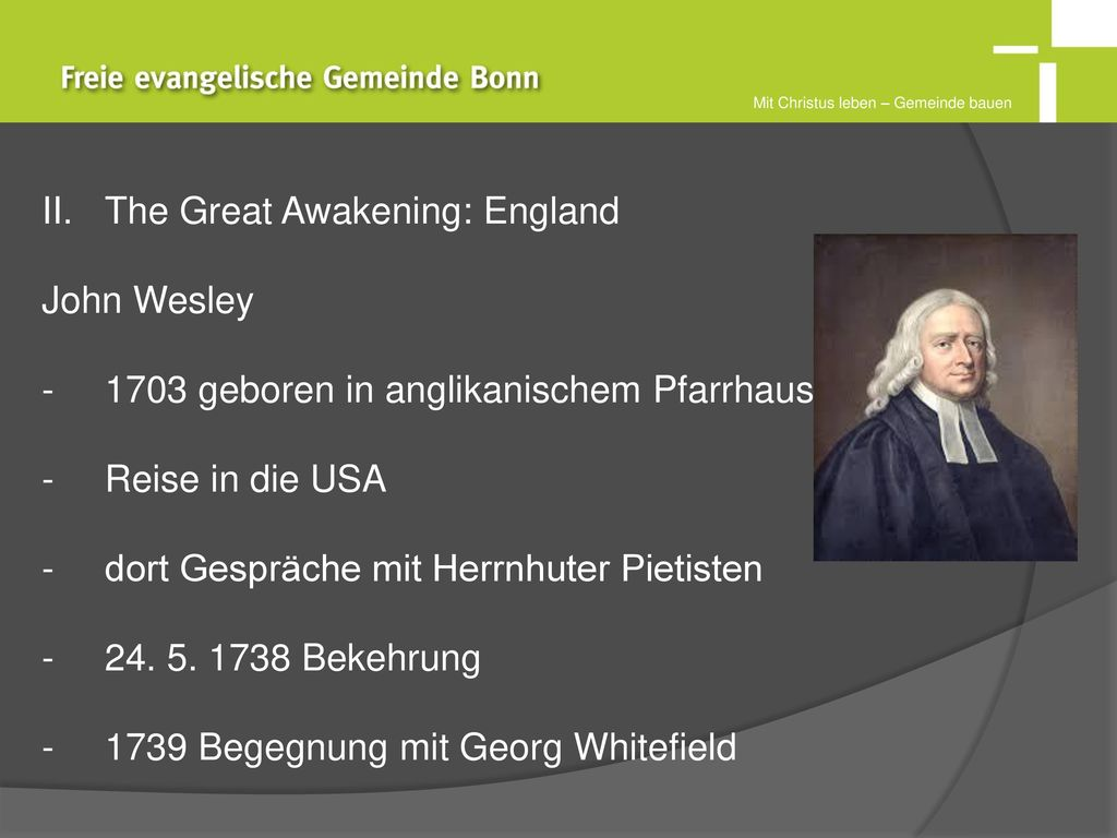 The Great Awakening: England John Wesley