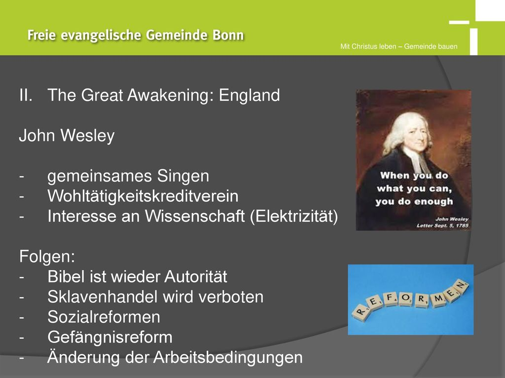 The Great Awakening: England John Wesley gemeinsames Singen