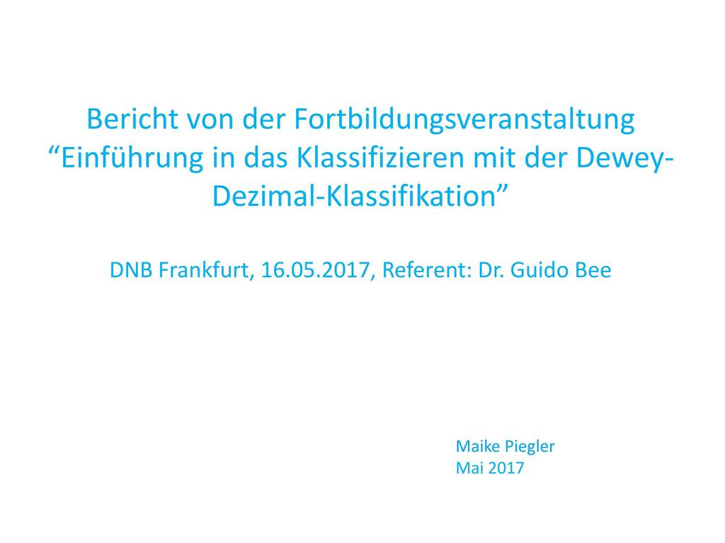 DNB Frankfurt, , Referent: Dr. Guido Bee