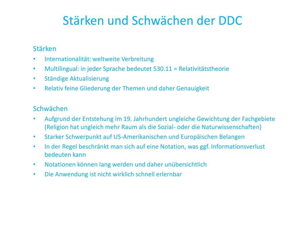 Stärken und Schwächen der DDC