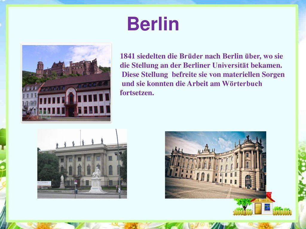 Berlin 1841 siedelten die Brüder nach Berlin über, wo sie
