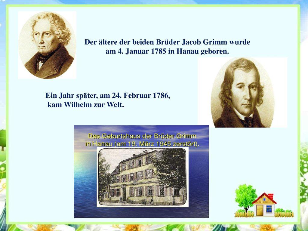 Der ältere der beiden Brüder Jacob Grimm wurde