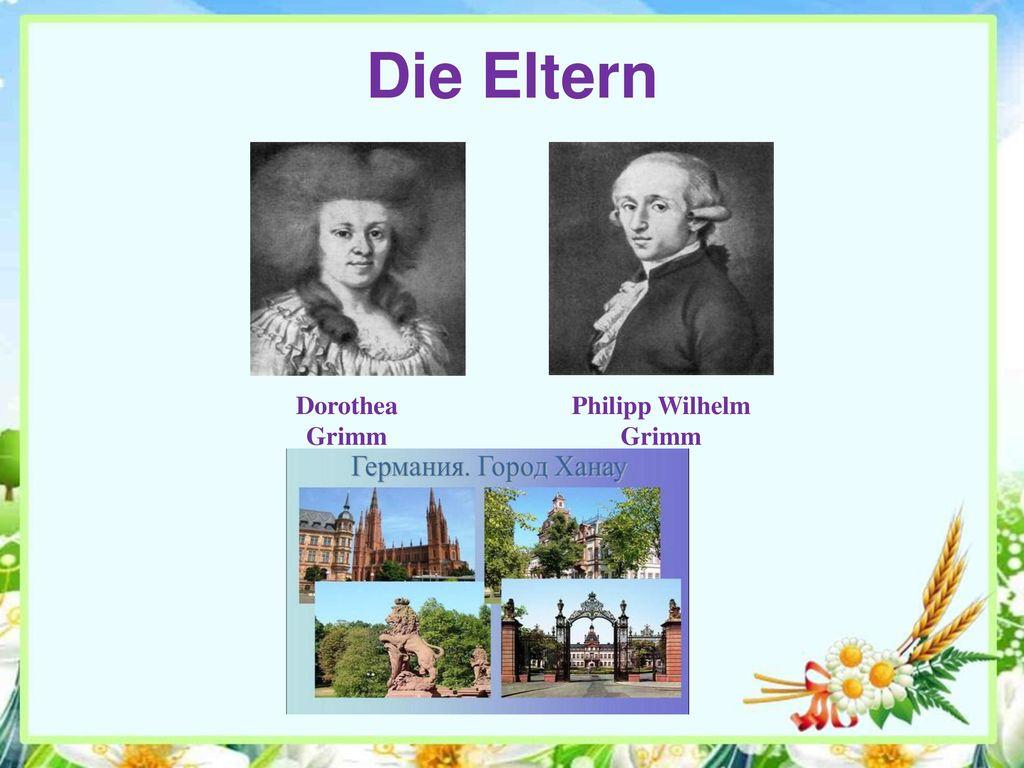 Die Eltern Dorothea Grimm Philipp Wilhelm Grimm