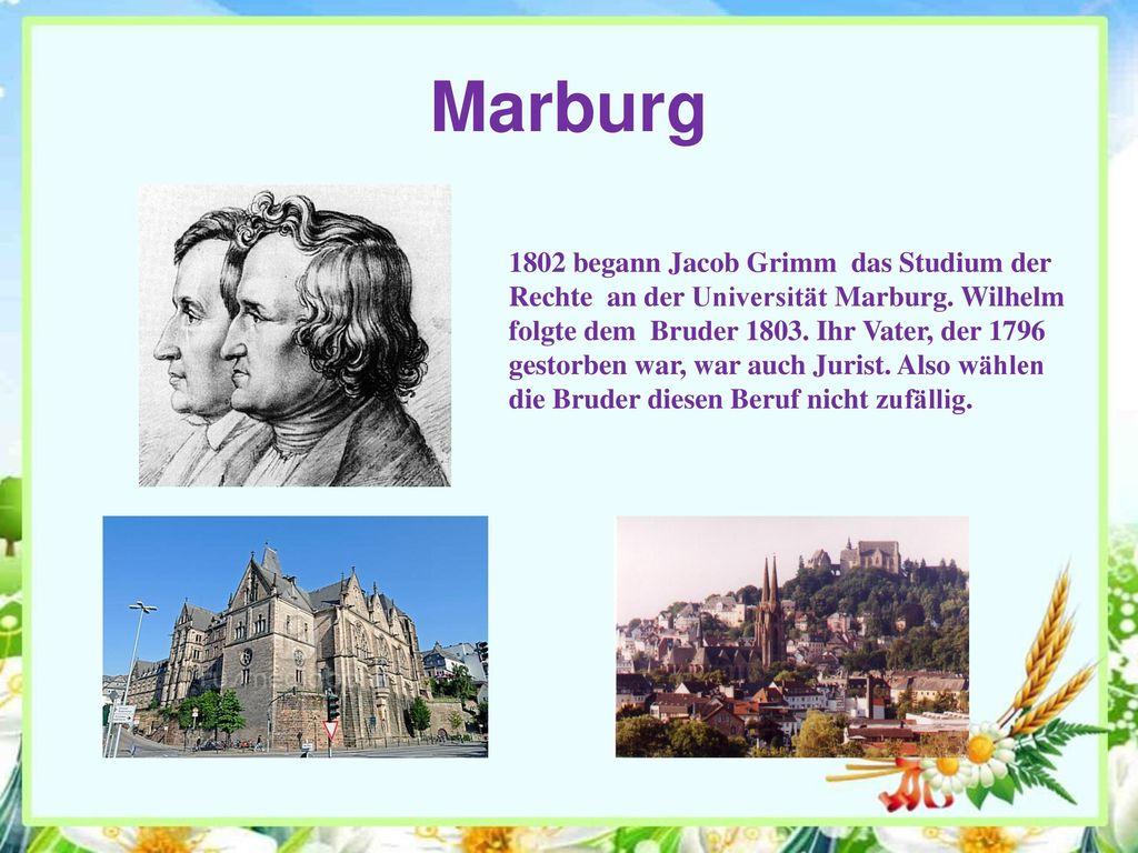 Marburg 1802 begann Jacob Grimm das Studium der