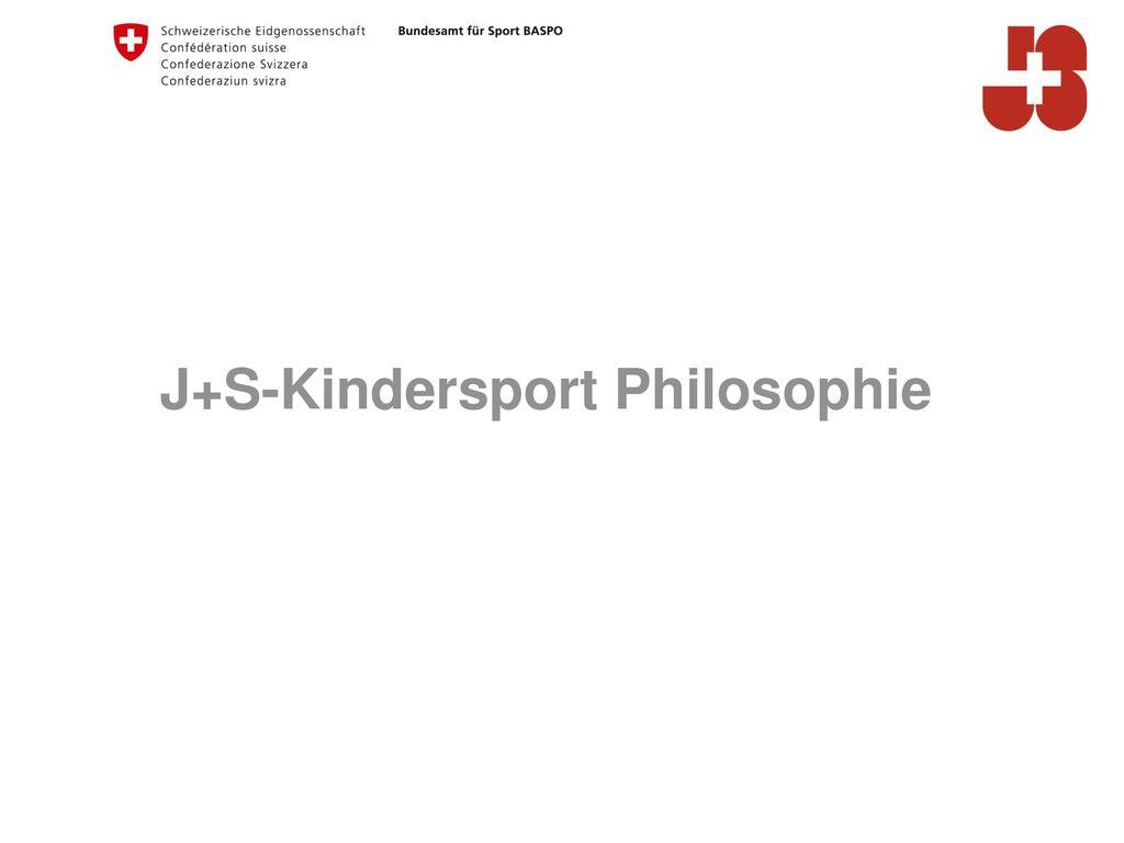 J+S-Kindersport Philosophie