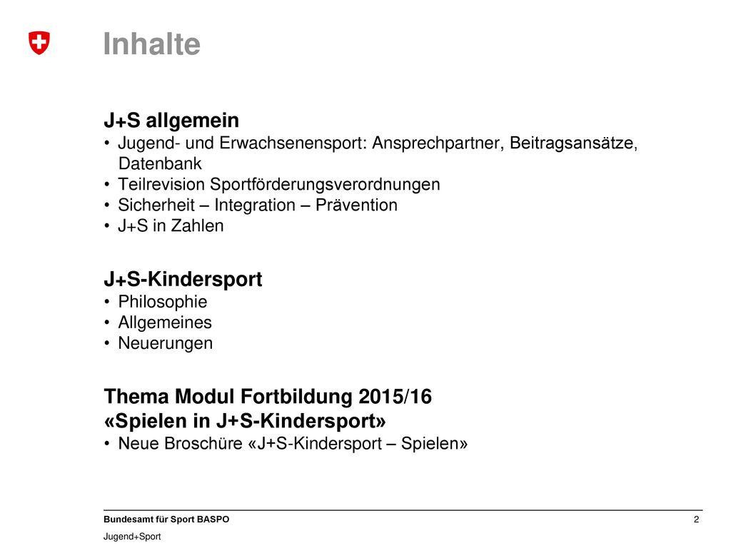 Inhalte J+S allgemein J+S-Kindersport