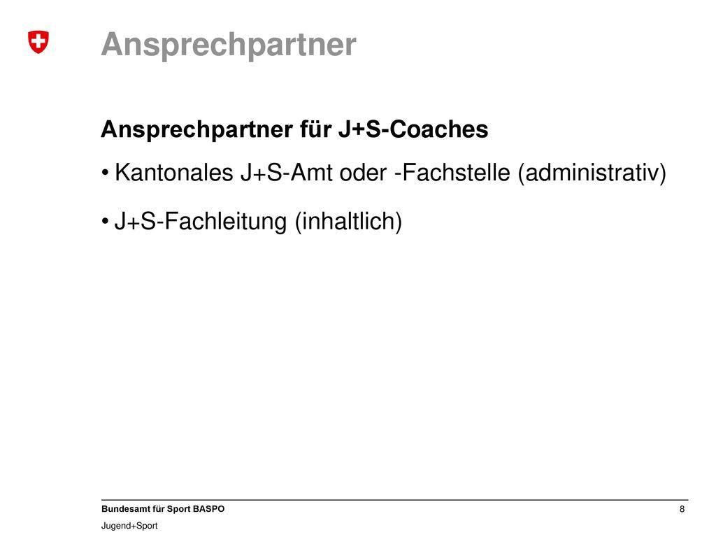 Ansprechpartner Ansprechpartner für J+S-Coaches