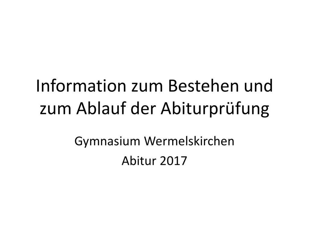 Information zum Bestehen und zum Ablauf der Abiturprüfung