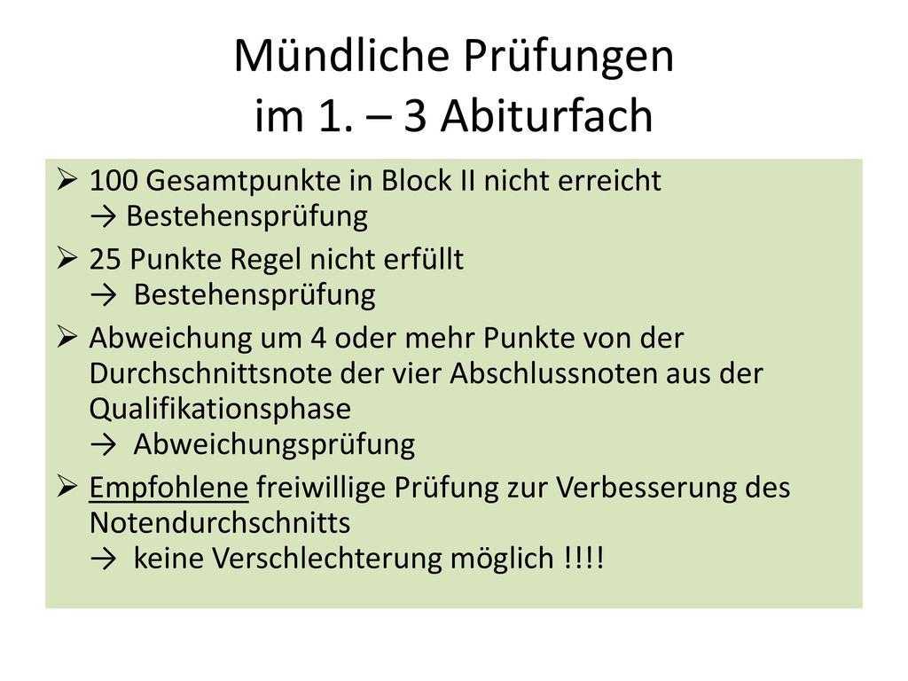 Mündliche Prüfungen im 1. – 3 Abiturfach