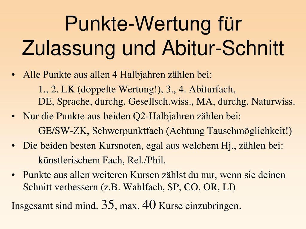 Punkte-Wertung für Zulassung und Abitur-Schnitt