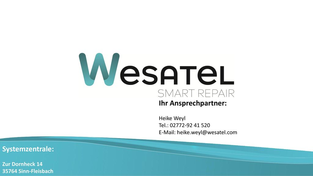 Ihr Ansprechpartner: Systemzentrale: Heike Weyl Tel.: 02772-92 41 520