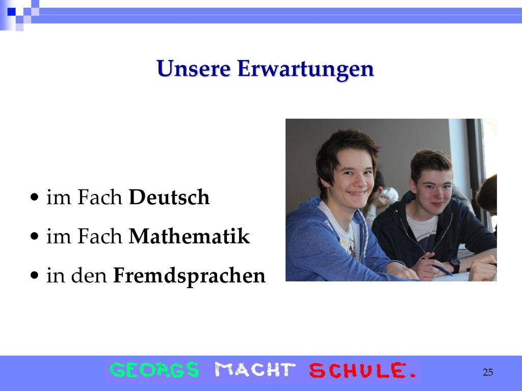 Unsere Erwartungen im Fach Deutsch im Fach Mathematik